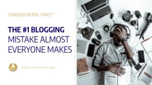 The #1 Blogging Mistake Almost Everyone Makes + Super Easy Fix - SME Rocket Digital Business Accelerator