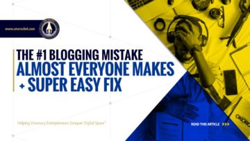 The #1 Blogging Mistake Almost Everyone Makes + Super Easy Fix - SME Rocket - eCommerce Solutions for Visionary Entrepreneurs