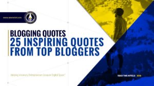 Blogging Quotes - 25 Inspiring Quotes From Top Bloggers - SME Rocket - eCommerce Solutions for Visionary Entrepreneurs