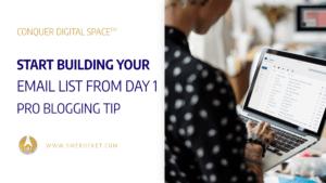 Start Building Your Email List from Day 1 – Pro Blogging Tip - SME Rocket Digital Business Accelerator