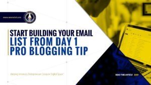 Start Building Your Email List from Day 1 - Pro Blogging Tip - SME Rocket - eCommerce Solutions for Visionary Entrepreneurs