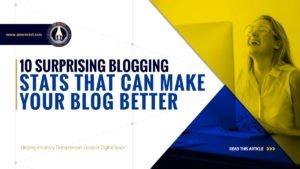 10 Surprising Blogging Stats That Can Make Your Blog Better - SME Rocket - eCommerce Solutions for Visionary Entrepreneurs