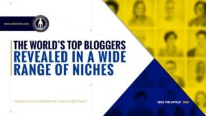 The World's Top Bloggers Revealed in a Wide Range of Niches - SME Rocket - eCommerce Solutions for Visionary Entrepreneurs