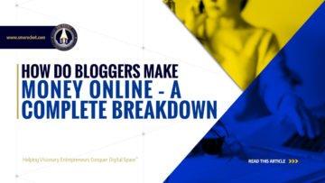 How do Bloggers Make Money Online - A Complete Breakdown - SME Rocket - eCommerce Solutions for Visionary Entrepreneurs