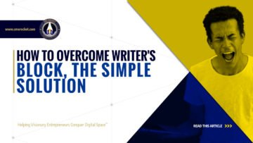 How to Overcome Writer's Block, the Simple Solution - SME Rocket - eCommerce Solutions for Visionary Entrepreneurs