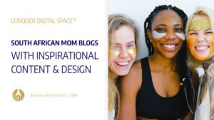South African Mom Blogs with Inspirational Content & Design - SME Rocket Digital Business Accelerator